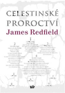 Celestinké Proroctví - James Redfield
